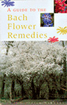 a guide to the bach flower remedies Julian Barnard