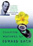 collected writings Edward Bach
